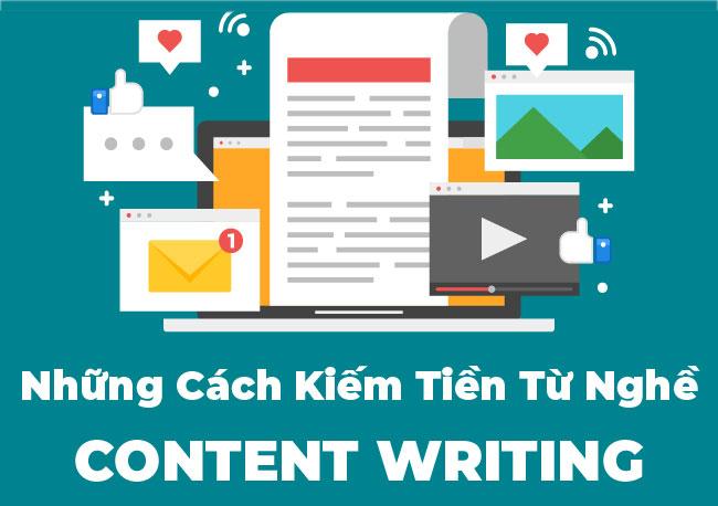 Những cách kiếm tiền từ nghề viết Content